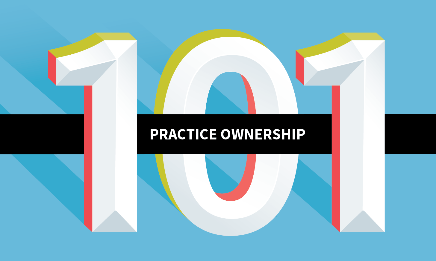 Advice for New & Future Practice Owners